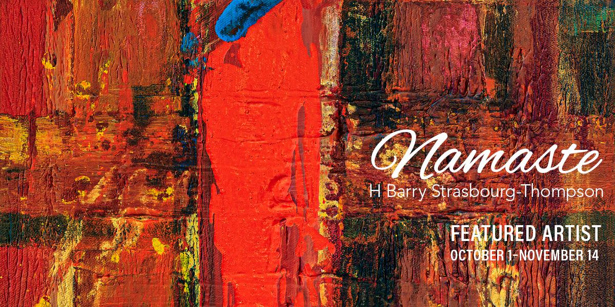 Namaste - H Barry Strasbourg-Thomson - Oct 1 - Nov 14, 2020