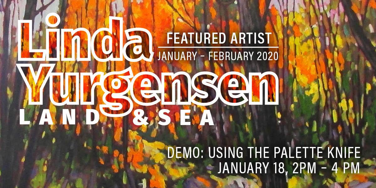 Linda Yurgensen, Featured Artsist, Jan-Feb, 2020 at Rainforest Arts