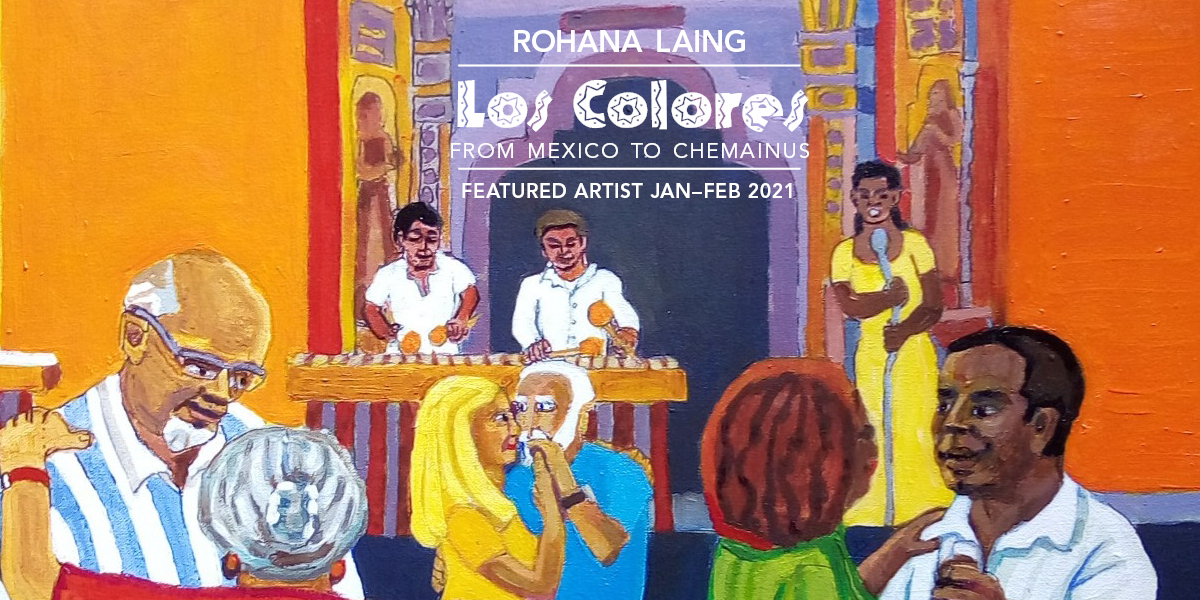 Los Colores show by Rohana Laing, January and February 2021