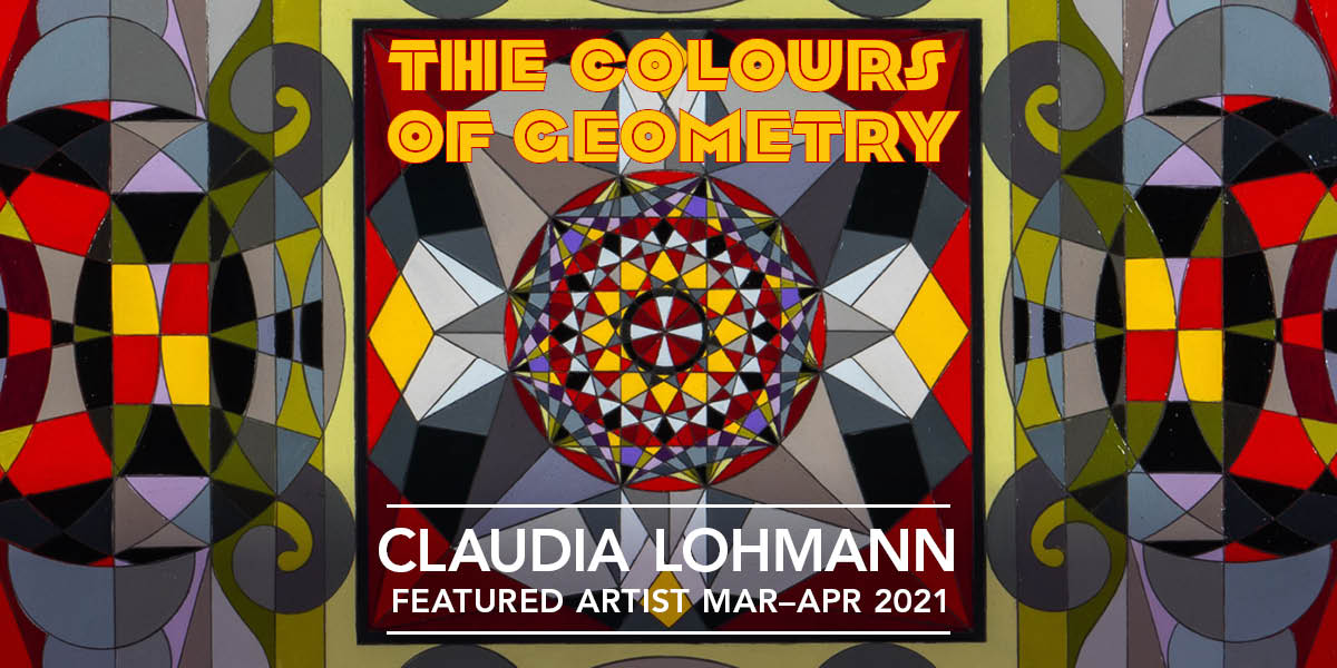 The Colours of Geometry, Claudia Lohmann, Featured Artist, Mar 1 to Apr 30, 2021